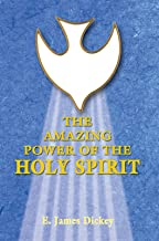 The Amazing Power of the Holy Spirit