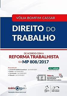 Direito do Trabalho. De Acordo com a Reforma Trabalhista e a MP 808/2017 (Em Portugues do Brasil)
