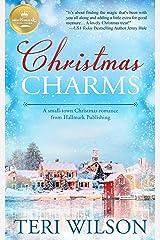 Christmas Charms: A small-town Christmas romance from Hallmark Publishing Kindle Edition