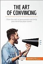 Mejor The Art Of Convincing de 2020 - Mejor valorados y revisados