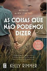 As Coisas Que Não Podemos Dizer (Portuguese Edition) Format Kindle
