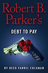 Robert B. Parker's Debt to Pay (A Jesse Stone Novel Book 15) Kindle Edition