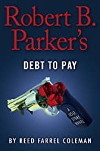 Robert B. Parker's Debt to Pay (A Jesse Stone Novel Book 15)