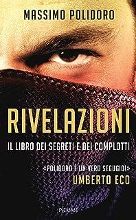Rivelazioni: Il libro dei segreti e dei complotti