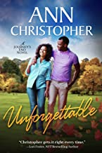 Unforgettable: A Journey's End Novel