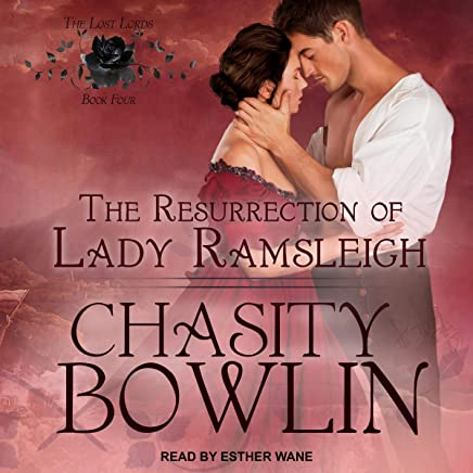 The Resurrection of Lady Ramsleigh: Lost Lords Series , Book 4