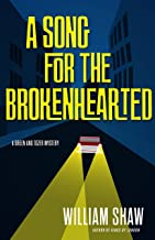 A Song for the Brokenhearted (A Breen and Tozer Mystery Book 3)