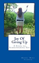 Joy Of Giving Up