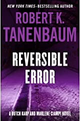 Reversible Error (The Butch Karp and Marlene Ciampi Series Book 4) Kindle Edition