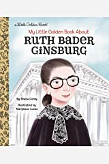 My Little Golden Book About Ruth Bader Ginsburg Kindle Edition