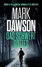 Das Schwert Gottes (John Milton 5) (German Edition)