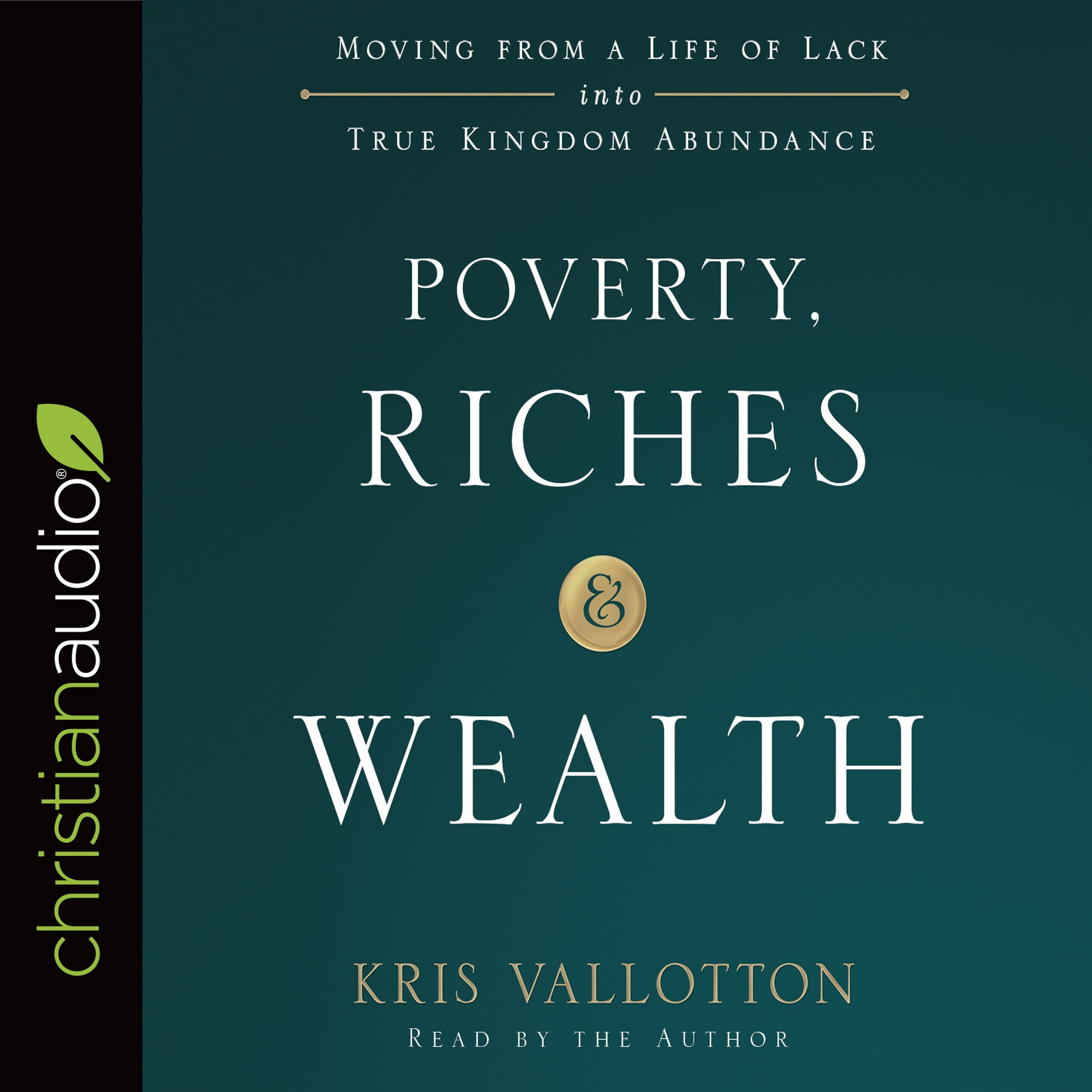 Download Poverty, Riches, And Wealth: Moving From A Life Of Lack Into True Kingdom Abundance 
