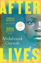 Afterlives: By the winner of the Nobel Prize in Literature 2021 (English Edition)