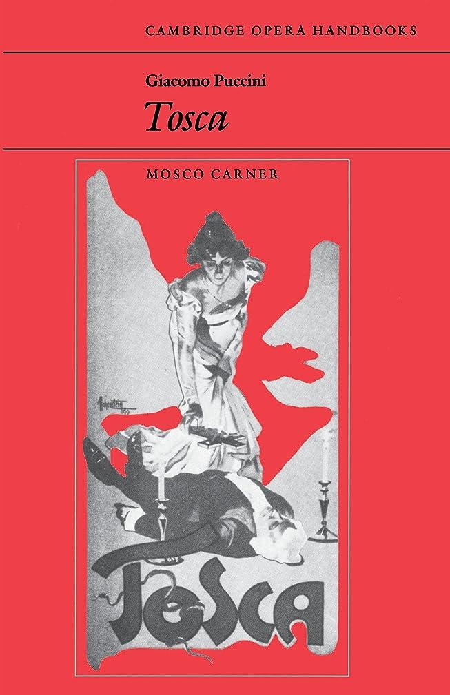 過敏な振動させるコントロールGiacomo Puccini: Tosca (Cambridge Opera Handbooks) (English Edition)