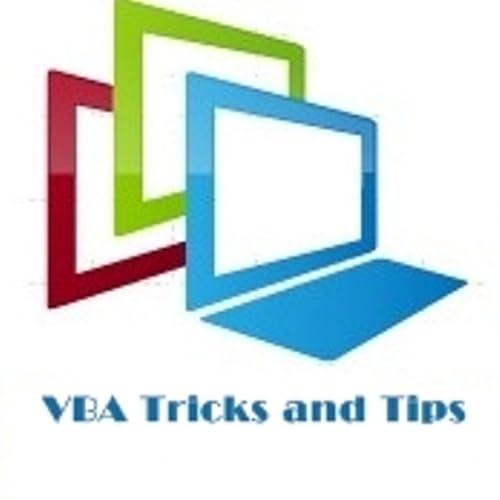 VBA Tricks and Tips