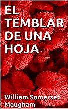 El temblar de una hoja (Traducción Actualizada) (Spanish Edition)