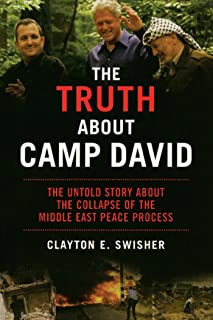 The Truth About Camp David: The Untold Story About the Collapse of the Middle East Peace Process (Nation Books)