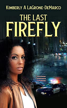 The Last Firefly