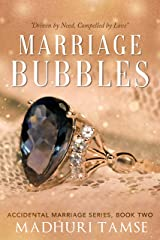 Marriage Bubbles (Accidental Marriage Series Book 2) Kindle Edition