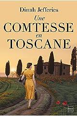 Une comtesse en Toscane (French Edition) Versión Kindle