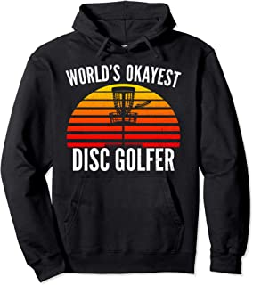 Retro World's Okayest Disc Golf Funny Sports Cool Gift Pullover Hoodie
