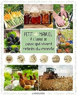 Petit Manuel A L'Usage de Ceux Qui Vivent Retires Du Monde (French Edition)