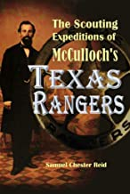 The Scouting Expeditions of  McCulloch's Texas Rangers (1848)