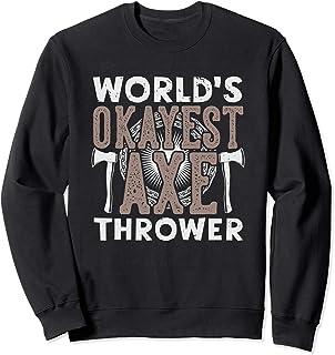 Funny Axe Throwing Shirt   Hatchet & Ax Thrower Gift Sweatshirt