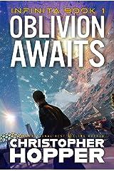 Oblivion Awaits (Infinita Book 1) Kindle Edition