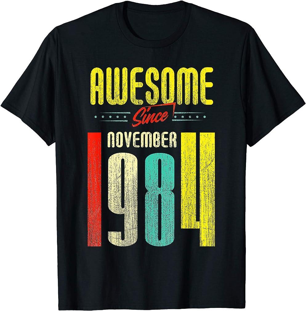 Born November 1984 35th Birthday Awesome Since November 1984 T-shirt
