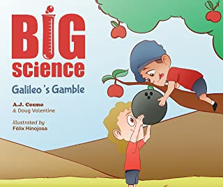 Big Science: Galileo's Gamble