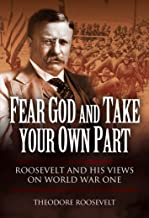 Fear God and Take Your Own Part and Other Essays