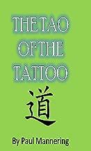 The Tao Of The Tattoo