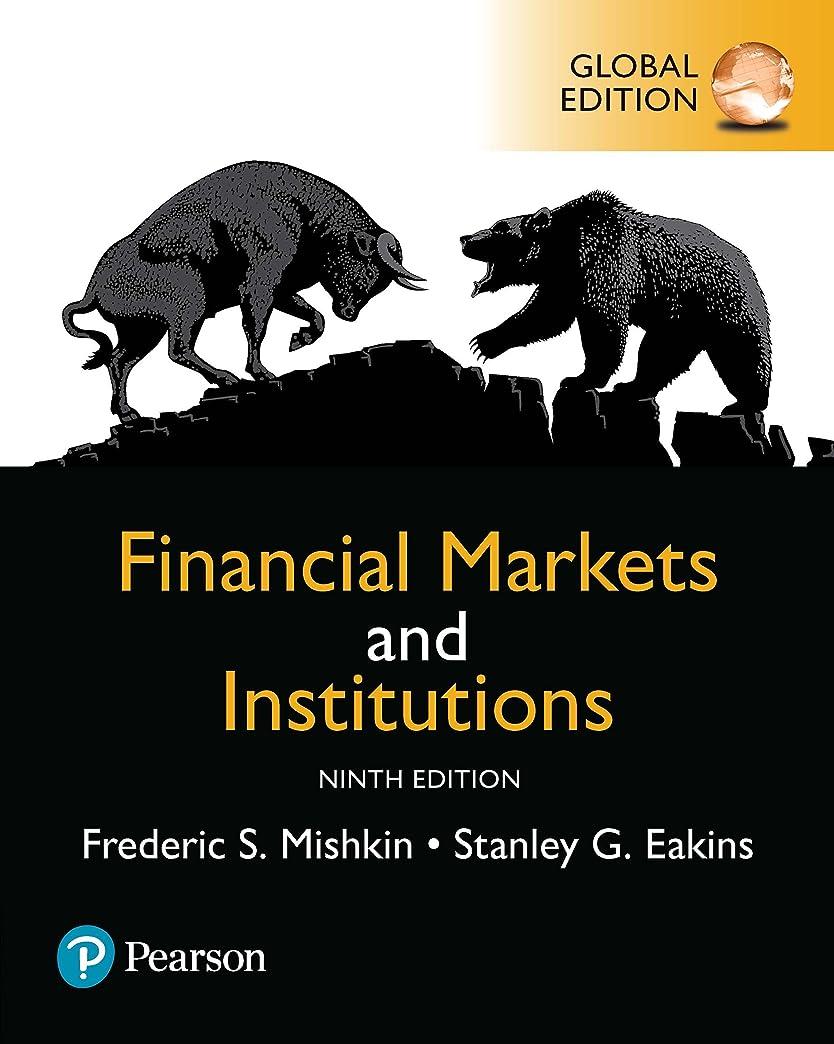 にじみ出る有効化ネコFinancial Markets and Institutions, Global Edition (English Edition)