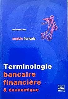 Terminologie bancaire, financière et économique : Anglais-français