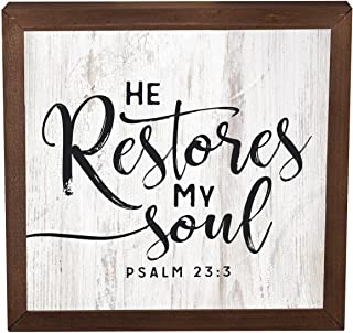 P. Graham Dunn He Restores My Soul White Wash 10.8 x 10.8 Inch Solid Pine Wood Farmhouse Frame Wall Plaque