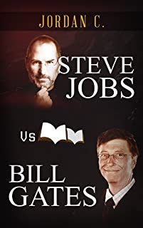 Steve Jobs VS Bill Gates: Men of Visions and Innovations (VS HEROES, Bill Gates Life Lessons, Steve Jobs Life Lessons) (English Edition)