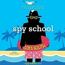 Spy School Goes South: Spy School Series, Book 6