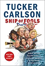 Best tucker carlson ship of fools signed Reviews