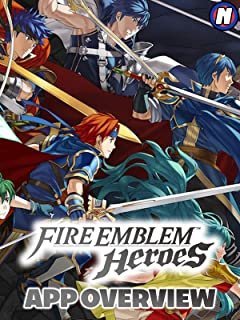 Clip: Fire Emblem Heroes App Overview
