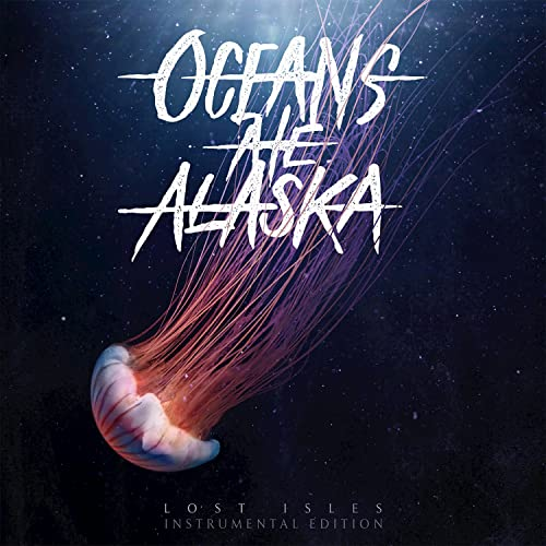 Lost Isles Instrumental Edition By Oceans Ate Alaska On Amazon Music Amazon Com