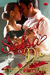 Salsa or Die: Dance Me to the End of Life Kindle Edition
