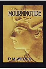 Mourningtide: Book Two of the Memphis Cycle Kindle Edition