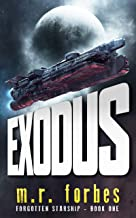Exodus (Forgotten Starship Book 1)