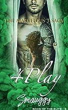 FourPlay (The Marvelous Three Saga: Sons of the Elite Book 4)