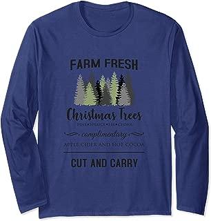 Farm Fresh Christmas Trees Holiday Tradition Long Sleeve T-Shirt