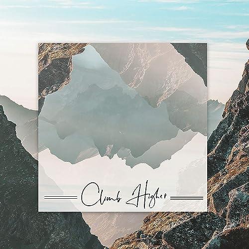 Eleven32 Music - Climb Higher 2019