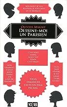 Dessine-moi un parisien (DOCUMENTS t. 4399) (French Edition)
