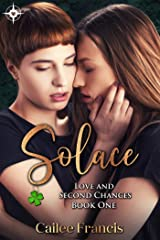Solace (Love and Second Chances Book 1) Kindle Edition