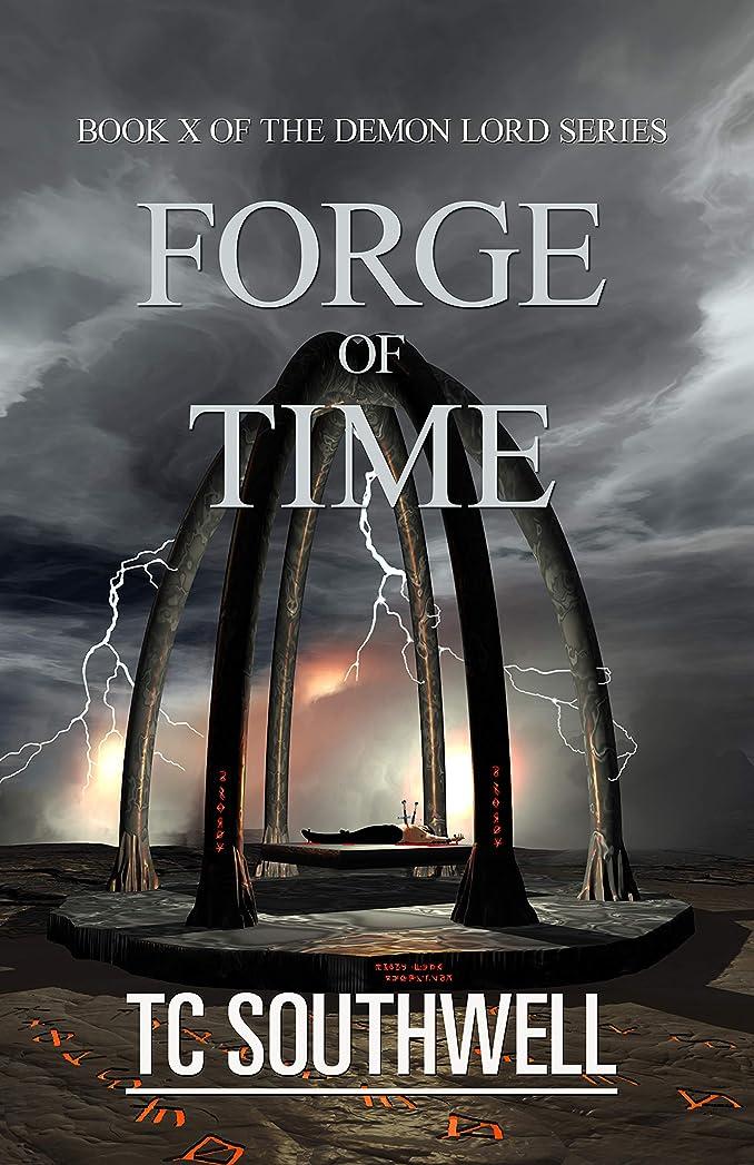気味の悪い急性断線Forge of Time (Demon Lord Book 10) (English Edition)